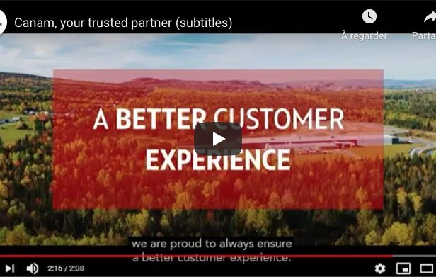 New Video: Canam, Your Trusted Partner